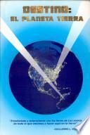 Destino El Planeta Tierra
