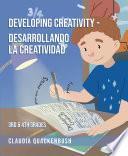 Developing Creativity - Desarrollando la creatividad