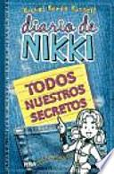 Diario de Nikki, Todos nuestros secretos