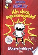 Diario de Rowley, ¡un chico superamigable!