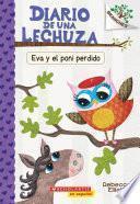 Diario de una lechuza #8: Eva y el poni perdido