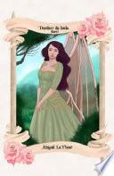 Diario Destino de Hada. Abigail La Fleur