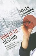 Dibuja Tu Destino / Unleash Your Purpose
