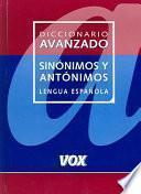 Diccionario avanzado de sinónimos y antónimos de la lengua española