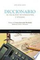 Diccionario de fiscalidad internacional y aduanas