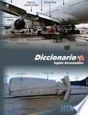 Diccionario de inglés aeronáutico (inglés-español)