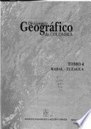 Diccionario geográfico de Colombia: Rabal-Zuzagua