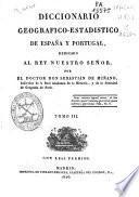 Diccionario geográfico-estadístico de España y Portugal: (406 p., 1 map. pleg., [1] h. pleg.)