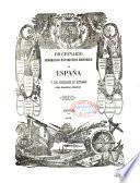 Diccionario geografico-estadistico-historico de España y sus posesiones de Ultramar: LAB-MAB. (impr. de José Rojas),1847