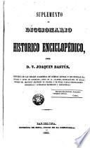 Diccionario histórico enciclopédico, sup