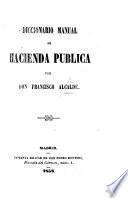 Diccionario manual de hacienda pública
