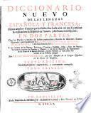 Diccionario nuevo de las lenguas espanola y francesa; el mas amplio y el mejor que ha salido a luz hasta aora, ... Por Francisco Sobrino, ... Tomo primero [-second!