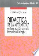 Didactica De La Matematica En La Educacion Primaria Intercultural Bilingue