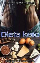 Dieta Keto: elimina grasa no agua.