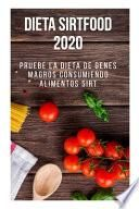 Dieta Sirtfood 2020