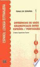 Diferencias de usos gramaticales entre español/portugués