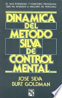 Dinamica del Metodo Silva de Control Mental