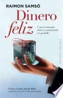 Dinero feliz / Happy Money