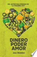 Dinero Poder Amor