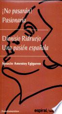 Dionisio Ridruejo, una pasión española