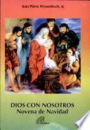Dios con Nosotros Novena de Navidad