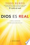Dios es real