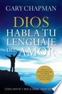 Dios habla tu lenguaje del amor