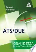Diplomados en Enfermeria (ats/due) Del Servicio Vasco de Salud-osakidetza. Temario Volumen i Ebook
