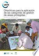 Directrices para la aplicación de las categorías de gestión de áreas protegidas