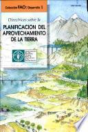 Directrices sobre la planificacion del aprovechamiento de la tierra