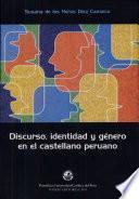 Discurso, identidad y género en el castellano peruano