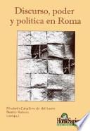 Discurso, poder y política en Roma
