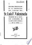 Discurso pronunciado en la inhumación del cadáver del Sr. Luis F. Valenzuela