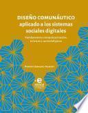 Diseño comunáutico aplicado a los sistemas sociales digitales