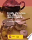 Diversidad cultural y logros de los estudiantes en educacion obligatoria Lo que sucede en las escuelas