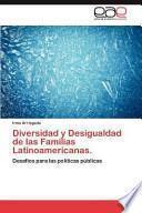 Diversidad Y Desigualdad de Las Familias Latinoamericanas