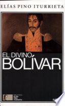 Divino Bolivar, El