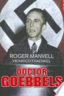 Doctor Goebbels: Su Vida y su Muerte = Doctor Goebbels