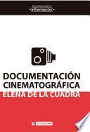 Documentación cinematográfica