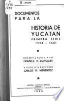 Documentos para la historia de Yucatán