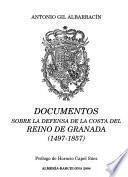 Documentos sobre la defensa de la costa del Reino de Granada