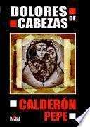 Dolores de Cabezas