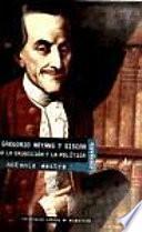 Don Gregorio Mayans y Siscar, entre la erudición y la política