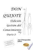 Don Quijote (Edición Gestión del Conocimiento) Parte I