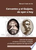 Don Quijote y Cervantes, de ayer a hoy