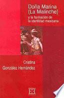 Doña Marina (La Malinche) y la formación de la identidad mejicana