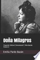 Doña Milagros: (spanish Edition)(Annotated) (Worldwide Classics)