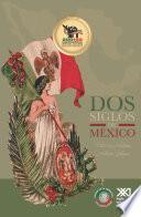 Dos siglos de México