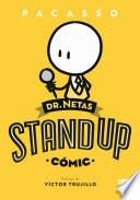 Dr. Netas. Stand up (Cómic)