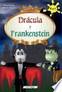 Dracula y Frankenstein / Dracula and Frankenstein